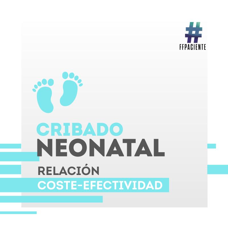 Cribado neonatal: relación coste-efectividad.