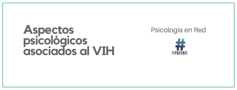 ASPECTOS PSICOLÓGICOS ASOCIADOS AL VIH