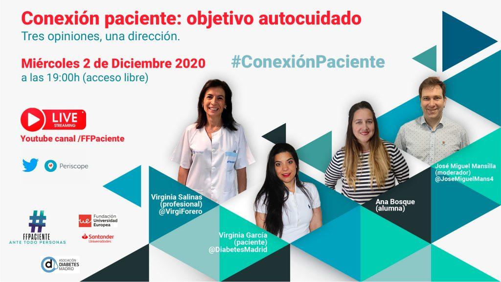 Tres opiniones, una dirección. #ConexiónPaciente. Objetivo AUTOCUIDADO