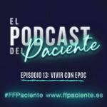 Episodio 13: Vivir con EPOC