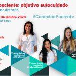 Tres opiniones, una dirección. #ConexiónPaciente