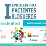 Crónica del I Encuentro Nacional de Pacientes Blogueros.