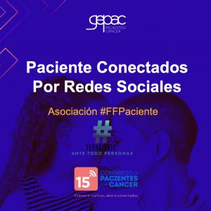 #FFPaciente participa en el 15 congreso virtual de pacientes con cáncer GEPAC.
