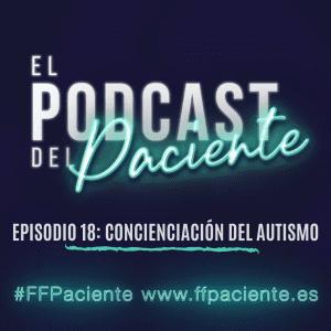Episodio 18. Concienciación del autismo
