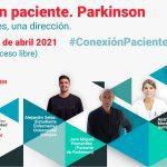 Tres opiniones, una dirección. #ConexiónPaciente Parkinson